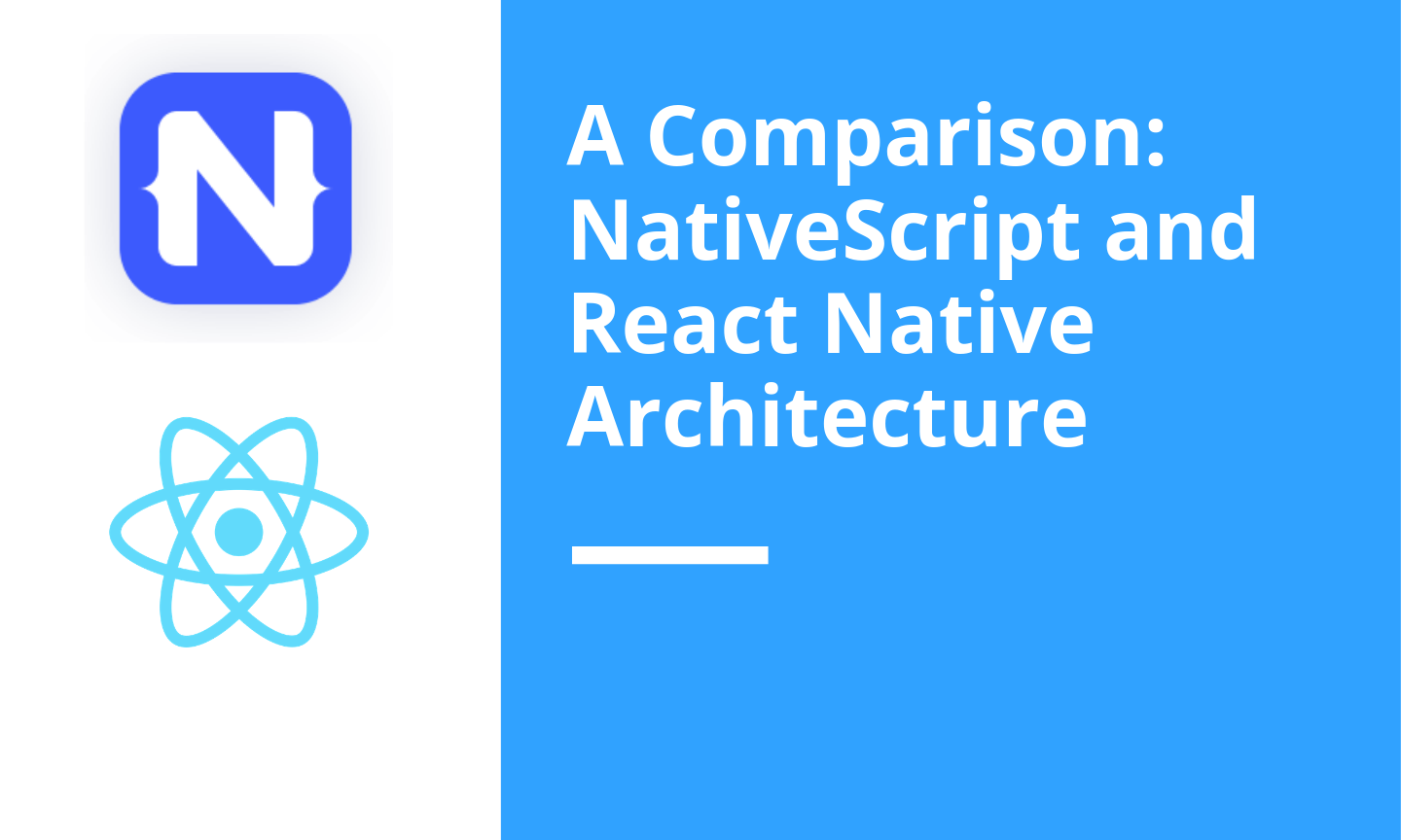 A close comparison over React Native and NativeScript Architecture