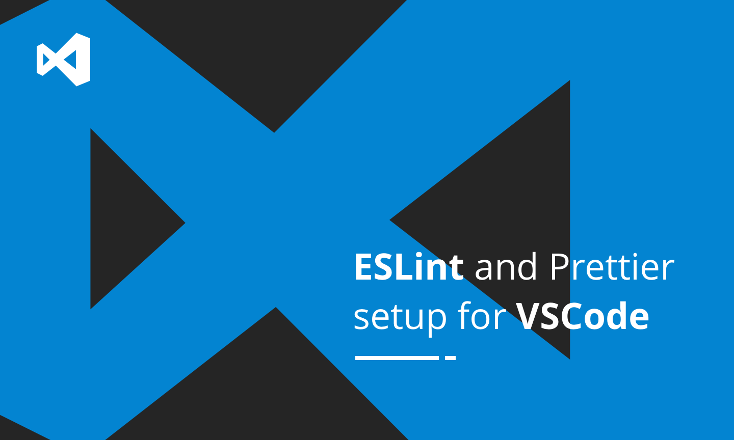 ESLint and Prettier setup for VSCode