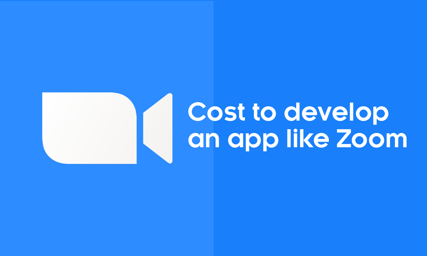 How Much Does it Cost to create a Video Conferencing App like Zoom