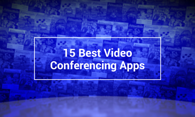 15 Best Video Conferencing Apps 2020