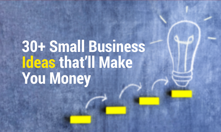 30+ Most Successful Small Business Ideas 2020