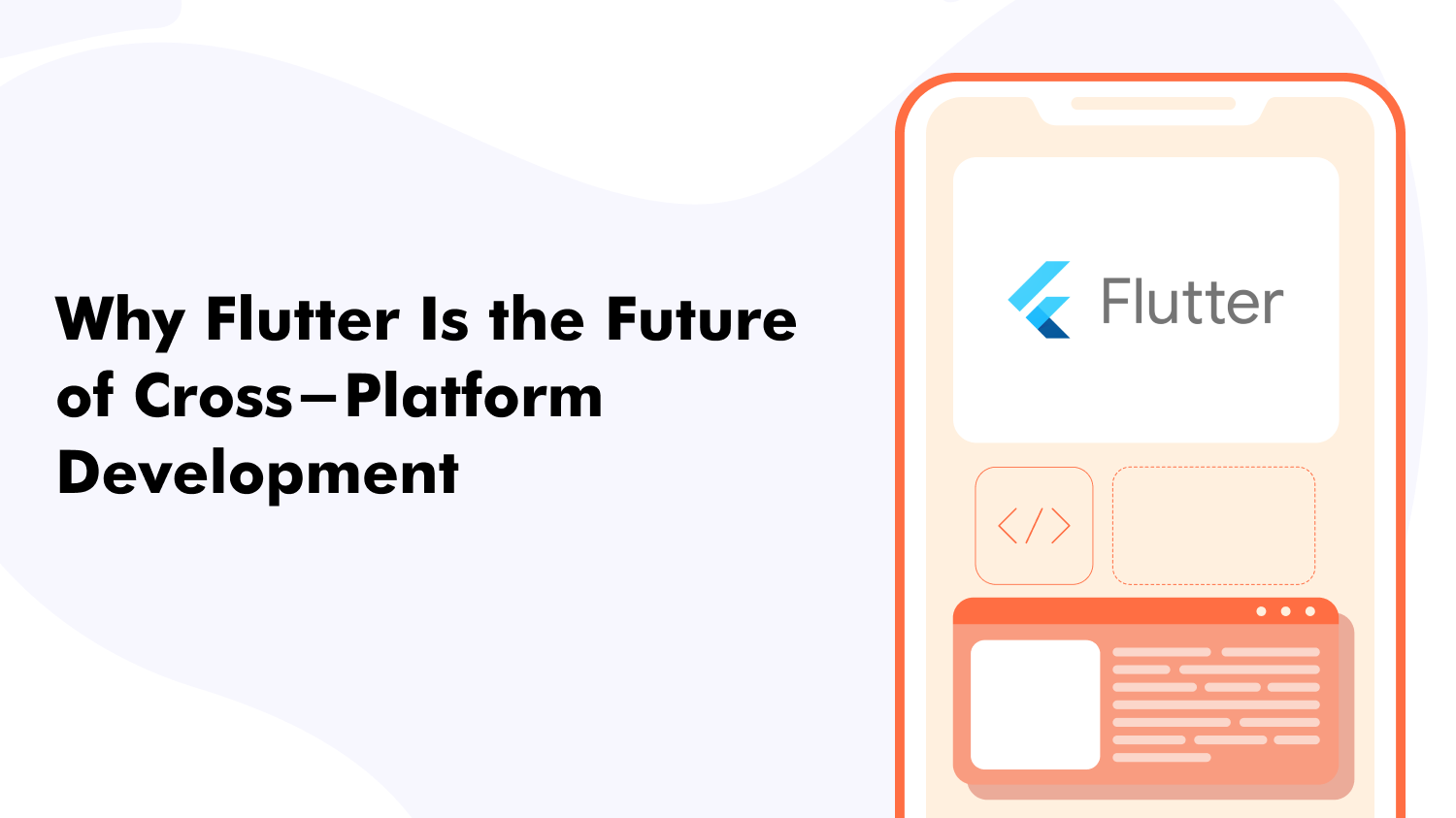 Why Flutter Is the Future of Cross-Platform Development