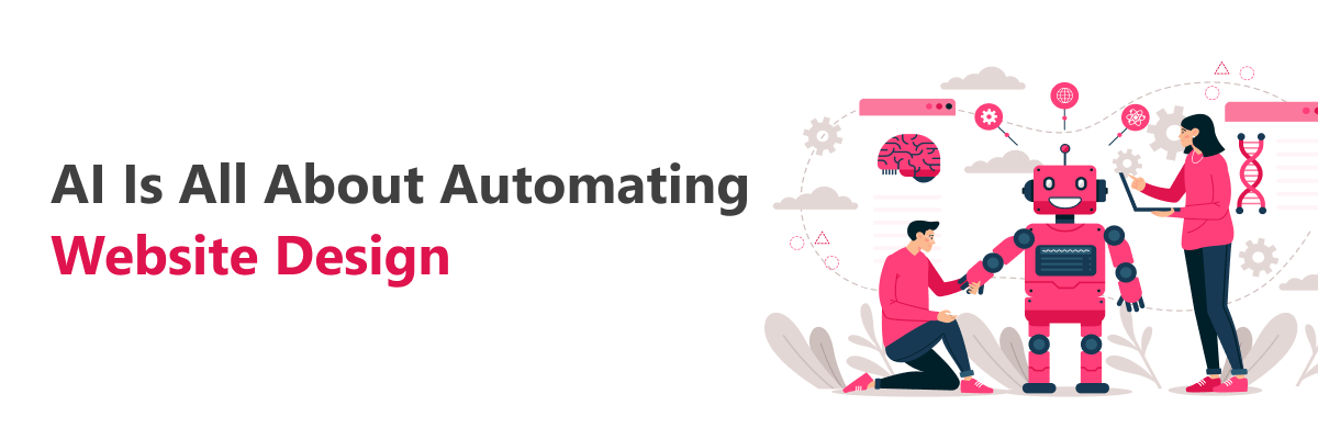 Artificial Intelligence is about automating web design