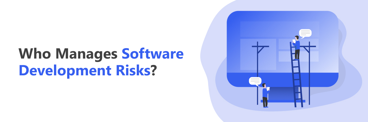 Who Manage Risks in Project